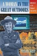 Melody Webb's A Woman in the Great Outdoors