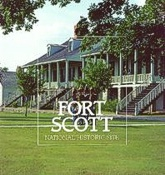 Brochure - Fort Scott National Historic Site, Kansas